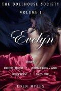 The Dollhouse Society Volume I: Evelyn