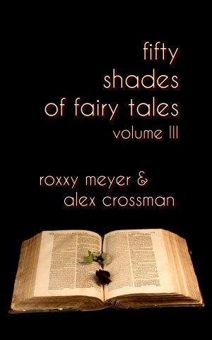 50 Shades of Fairy Tales Volume III