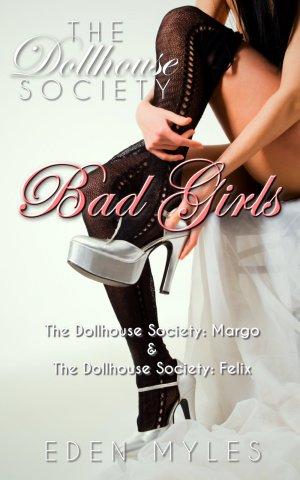 The Dollhouse Society: Bad Girls
