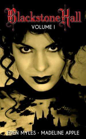 Blackstone Hall Volume I