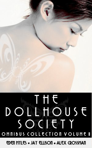 The Dollhouse Society Omnibus Collection Volume II