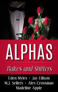 Alphas: Rakes and Shifters