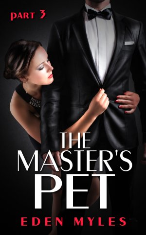 The Master's Pet Part 3