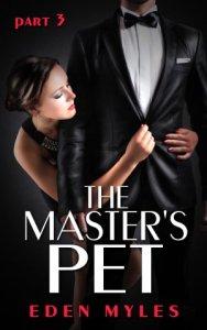 The Master's Pet Part 3