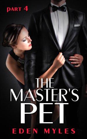 The Master's Pet Part 4